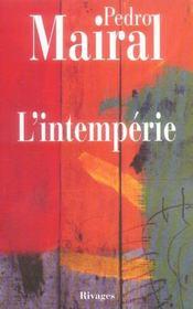 L'intempérie - Intérieur - Format classique