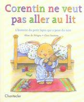 Corentin ne veut pas aller au lit ; l'histoire du petit lapin qui a peur du noir - Intérieur - Format classique