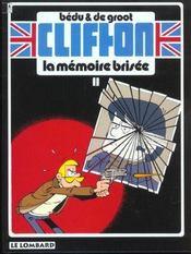 Clifton T.11 ; la mémoire brisée - Intérieur - Format classique