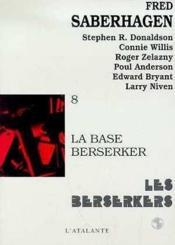 La Base Berserker - Couverture - Format classique