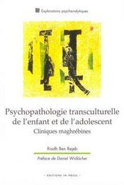 Psychopathologie transculturelle de l'enfant et de l'adolescent - Intérieur - Format classique