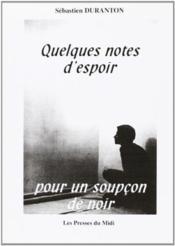 Quelques Notes D'Espoir Pour Un Soupcon De Noir - Couverture - Format classique