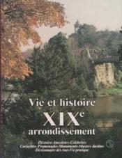 Vie et histoire xix arrondissement paris - Couverture - Format classique