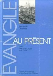 Evangile au present - Couverture - Format classique