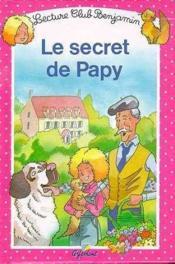 Le secret de papy ; club benjamin - Couverture - Format classique
