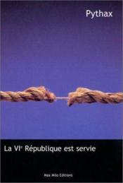 La Vi Republique Est Servie - Couverture - Format classique