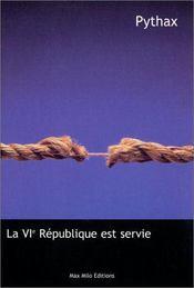 La Vi Republique Est Servie - Intérieur - Format classique