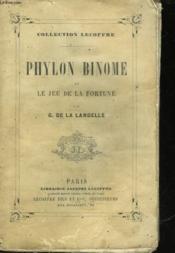 Phylon Binome Et Le Jeu De La Fortune - Couverture - Format classique