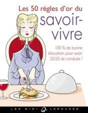 telecharger Les 50 regles d'or du savoir-vivre livre PDF en ligne gratuit
