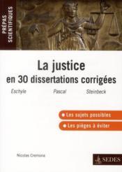 telecharger La justice en 30 dissertations corrigees – prepas scientifiques (edition 2011/2012) livre PDF/ePUB en ligne gratuit