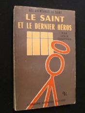 Le Saint et le dernier héros - Couverture - Format classique