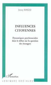 Influences Citoyennes ; Dynamiques Psychosociales Dans Le Debat Sur La Question Des Etrangers - Intérieur - Format classique