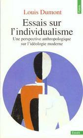 Essais sur l'individualisme ; une perspective anthropologique sur l'idéologie moderne - Intérieur - Format classique