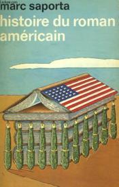 Histoire Du Roman Americain. Collection : Idees N° 356 - Couverture - Format classique