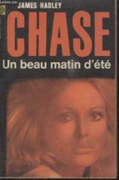 Collection La Poche Noire. N° 163 Un Beau Matin Dete. - Couverture - Format classique