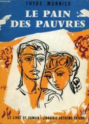 Le Pain Des Pauvres. Le Livre De Demain N° 47. - Couverture - Format classique