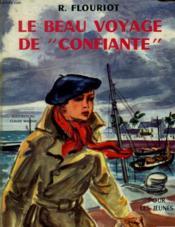 Le Beau Voyage De Confiante. - Couverture - Format classique