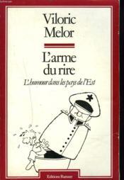 L'Armedu Rie. L'Humour Dans Les Pays De L'Est. - Couverture - Format classique