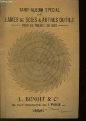 Tarif-Album Special Lames De Scies & Autres Outils Pour Le Travail Du Bois - Couverture - Format classique