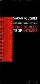 Confidences Trop Intimes Making-Of Graphique Du Film De Patrice Leconte - Intérieur - Format classique
