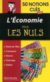 50 notions clés sur l'économie pour les nuls - Couverture - Format classique