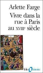 Vivre dans la rue à Paris au XVIIIe siècle - Intérieur - Format classique