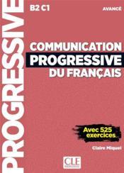 Communication progressive du français ; B2, C1 ; niveau avancé (3e édition) - Couverture - Format classique