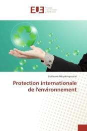 Protection internationale de l'environnement - Couverture - Format classique
