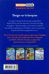 La cabane magique T.15 ; danger sur la banquise - 4ème de couverture - Format classique