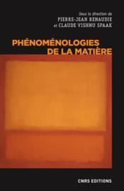 Phénoménologies de la matière - Couverture - Format classique