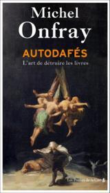 Autodafés : l'art de détruire les livres - Couverture - Format classique