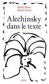 Alechinsky dans le texte - Couverture - Format classique