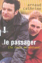 La Route De Midland (Le Passager) - Intérieur - Format classique