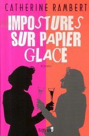 Impostures sur papier glace - Intérieur - Format classique