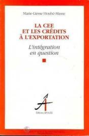 Cee et les credits a l'exportation - Couverture - Format classique