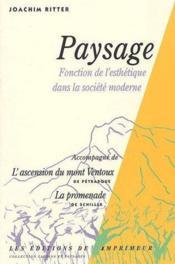 Paysage ; fonction de l'esthétique dans la société moderne - Couverture - Format classique