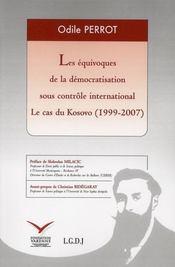 Les équivoques de la construction volontariste de la démocratie au Kossovo - Intérieur - Format classique
