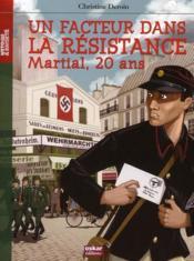 telecharger Un facteur dans la resistance, Martial 20 ans livre PDF/ePUB en ligne gratuit