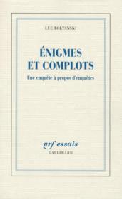 Énigmes et complots ; une enquête à propos d'enquêtes - Couverture - Format classique
