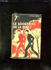 Le Locataire De La Mort. - Couverture - Format classique