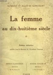 La Femme Au Dix Huitieme Siecle. Tome 2. - Couverture - Format classique