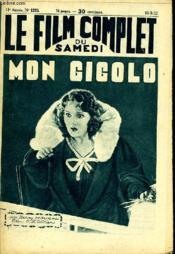 Le Film Complet Du Samedi N° 1220 - 11e Annee - Mon Gigolo - Couverture - Format classique