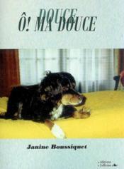 Douce O ! Ma Douce - Couverture - Format classique