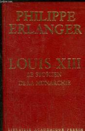 Louis Xiii - Le Stoicien De La Monarchie - Couverture - Format classique