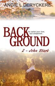 Background 2 john stark - Couverture - Format classique