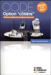 Code Rousseau ; option cotière (édition 2018) - Couverture - Format classique