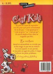 C'est Kiki ; et autres sketches ; 6/8 ans - 4ème de couverture - Format classique