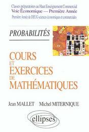 Tome 3 Probabilites Cours Et Exercices De Mathematiques Hec Voie Economique 1re Annee - Intérieur - Format classique