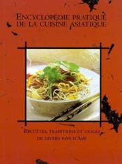 Encyclopedie Pratique De La Cuisine Asiatique - Couverture - Format classique