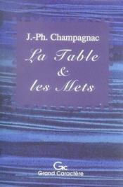 La table et les mets ; histoires de la vie quotidienne - Couverture - Format classique